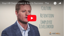 Your HR Department is the Key to Growing Your Number One Asset - Your People